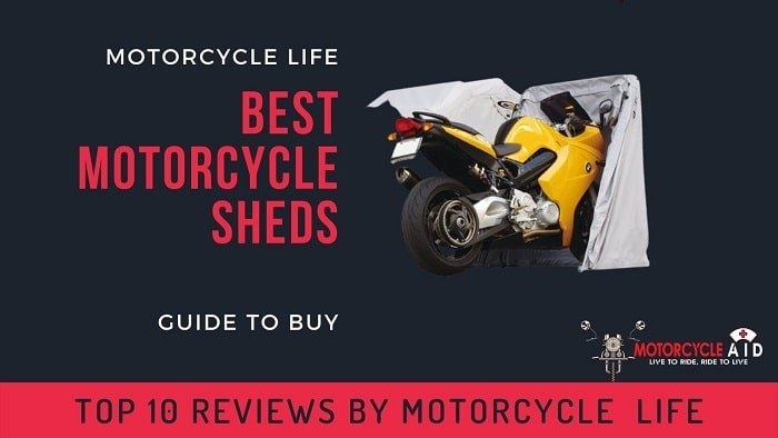 Best Motorcycle Sheds